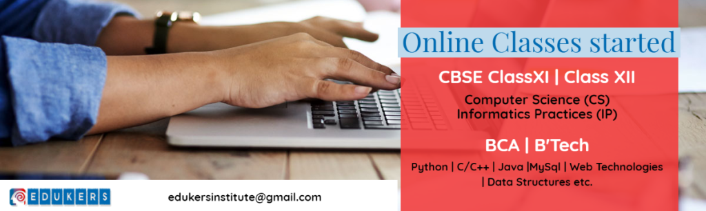 Online Classes for CBSE COmputer Science and Informatics Practices, BCa nd BTech level students