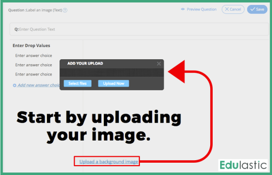Start creating your question by uploading an image.