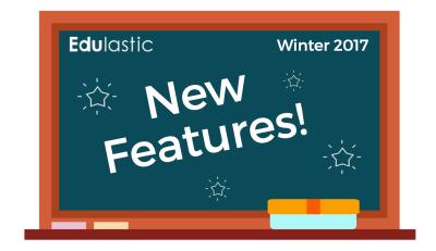 New Features Edulastic Winter 2017