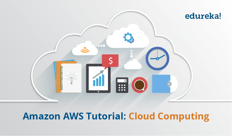 Edureka Cloud Computing Certification Courses Review - AWS Cloud Computing