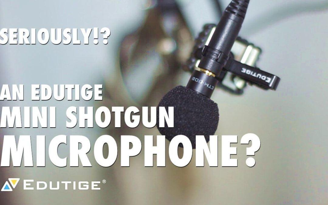 An Edutige Mini Shotgun Microphone?