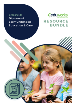 CHC50121 Diploma of Early Childhood Education and Care Complete Delivery Bundle