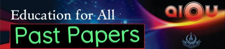 AIOU Past Papers all Codes all Programs