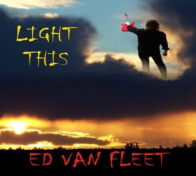 Light This - the music of Ed Van Fleet