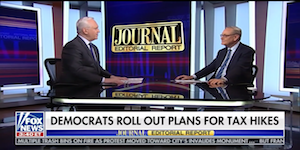 """Ed Explains Why High Marginal Tax Rates Hurt the Middle Class with WSJ's Paul Gigot on Fox News's """"Journal Editorial Report."""""""