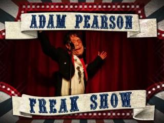 ADAM PEARSON FREAK SHOW