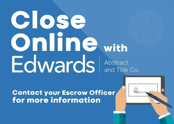 Close Online with Edwards!