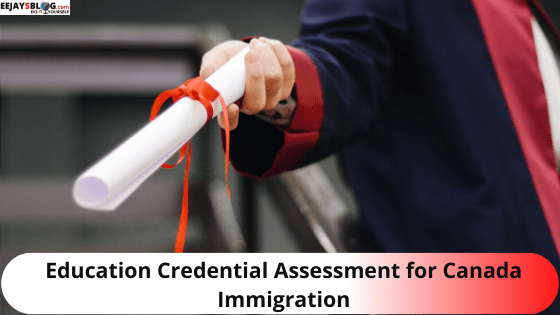 Education Credential Assessment for Canada Immigration (1)