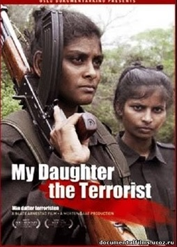 My Daughter The Terrorist LTTE Documentary