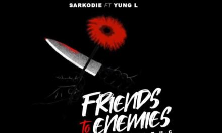 "Sarkodie Goes Heavy in New music ""Friends to Enemies"""