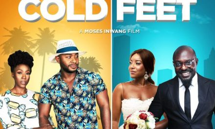 "Watch Official Trailer for New Moses Inwang Movie ""Cold Feet"""