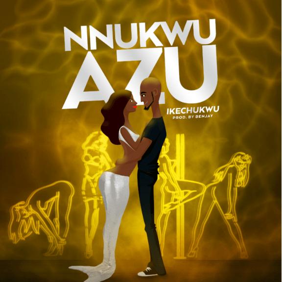 """Ikechukwu Returns with New Single """"Nnukwu Azu"""""""