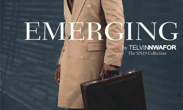 """Telvin Nwafor Showcases New Collection """"Emerging"""" For Timeless Man"""