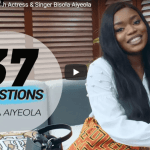 "Watch Bisola Aiyeola answer ""37 Questions"" about herself"