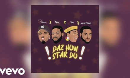 "Skiibii, Falz, Teni & DJ Neptune out with new Celebrity Anthem ""Daz How Star Do"""