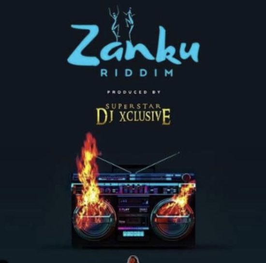 "New Music: ""Zanku Riddim"" – DJ Xclusive"