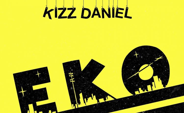 "New Video: ""Eko"" – Kizz Daniel"