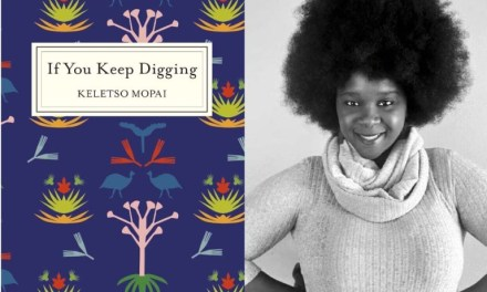"You Can Now Enjoy Keletso Mopai's Short Story Collection ""If You Keep Digging"""