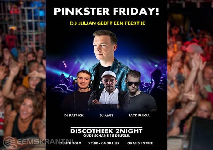Pinksterfeesten: Pinkster Friday! in 2Night