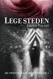 boekomslag Jasper Polane - Lege steden (De onzichtbare maalstroom 1)