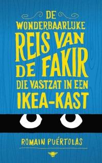 Romain Puértolas - De wonderbaarlijke reis van de fakir die vastzat in een IKEA-kast