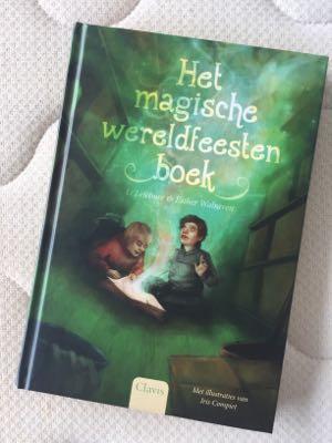 Li Lefébure & Esther Walraven- Het magische wereldfeestenboek