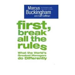 First break all the rules - Marcus Buckingham