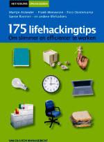 175 Lifehackingtips om slimmer en efficienter te werken