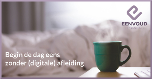 weekopdracht 24 - begin de dat zonder digitale afleiding - website