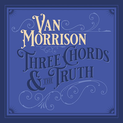 Resultado de imagen de Van Morrison - Three Chords & The Truth
