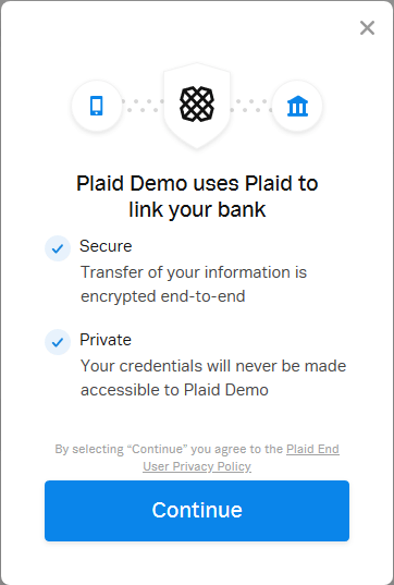 """A screenshot from a mobile application, stating """"Plaid Demo uses Plaid to link your bank,"""" with a button labeled """"continue"""" at the bottom."""