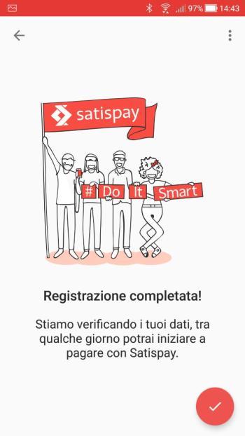 Satispay - Registrazione Completata