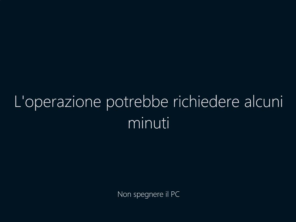 Windows 10 - L'operazione potrebbe richiedere alcuni minuti