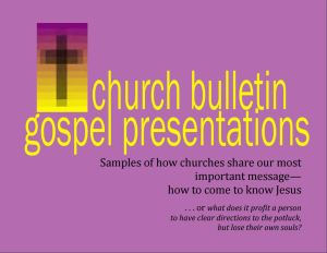 Church Bulletin Gospel Presentations