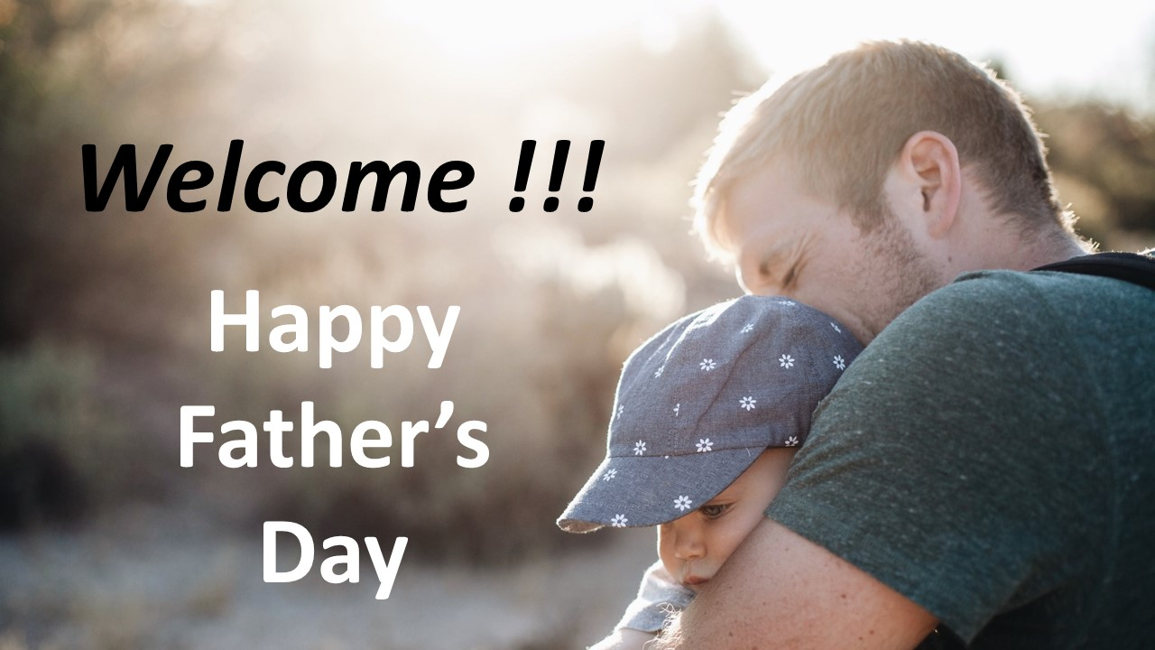 welcome slides for fathers day effective church