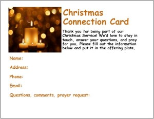 Super Important--Last Minute, FREE TEMPLATES for Christmas Connection Cards, and communications to get people to return after Christmas events