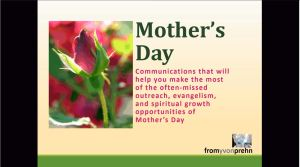 Video of How to make the most of the spiritual opportunities of Mothers Day