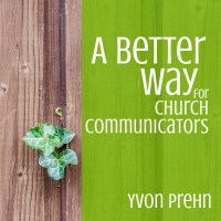 A Better Way podcast for church communicators