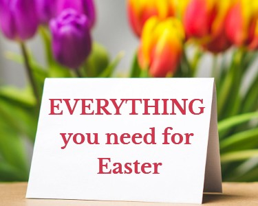 Everything you need for Easter