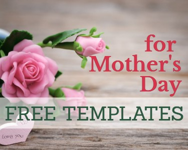 Mother's Day Free Templates