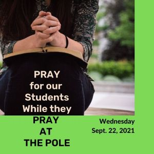 Pray for our students while they pray at the pole