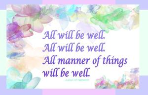 All will be well--Free Postcards and Instagrams to share with this encouraging saying