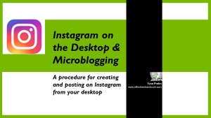 Instagram on the desktop and micro-blogging