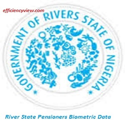 Photo of River State Pensioners Biometric Data Capture Form Portal 2020/2021