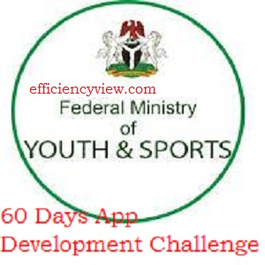 Federal Ministry of Youth and Sports 60 Days App Development Challenge 2020 for N1 Million