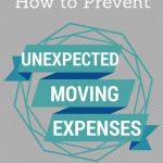 How to Prevent Unexpected Moving Expenses