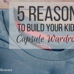 5 Reasons to Build Your Kids a Capsule Wardrobe