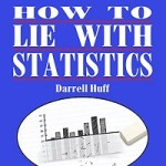 Review: How to Lie with Statistics