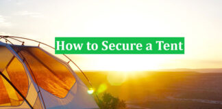 How to Secure a Tent