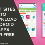 Best Sites to Download Paid Android Apps for Free